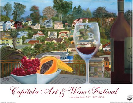 Capitola Art & Wine 2013 poster - Capitola Soquel Chamber of Commerce Capitola, CA