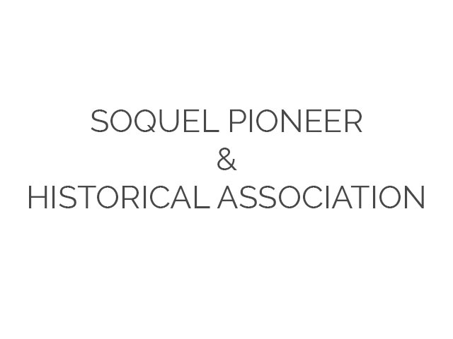 Soquel Pioneer & Historical Association